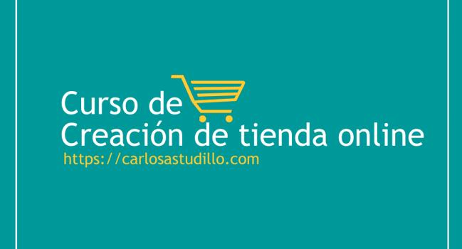 Curso de Creación de Tienda Online