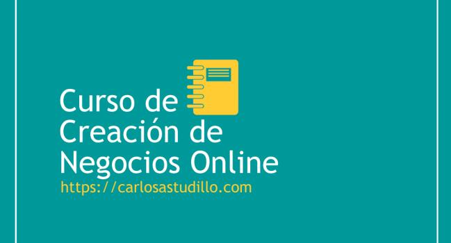 Curso de Creación de Negocios Online